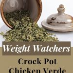 Weight Watchers Crock Pot Chicken Verde Recipe