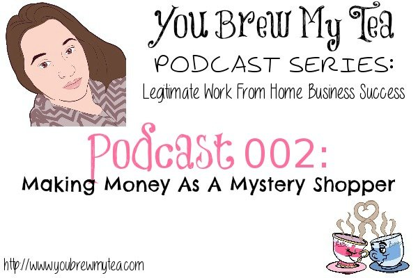 Podcast 002: Making Money As A Mystery Shopper
