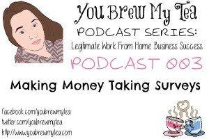 Podcast 003 Making Money Taking Surveys