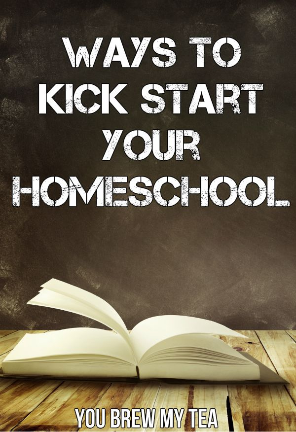 Kick Start Your Homeschool
