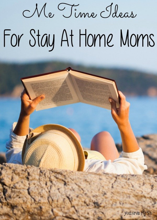 "Enjoy these great and easy to use ""Me Time"" Ideas for Stay At Home Moms! Incorporate a few moments to yourself into an otherwise busy schedule!"