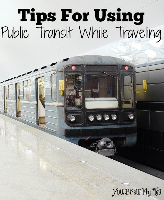 Tips For Using Public Transit While Traveling