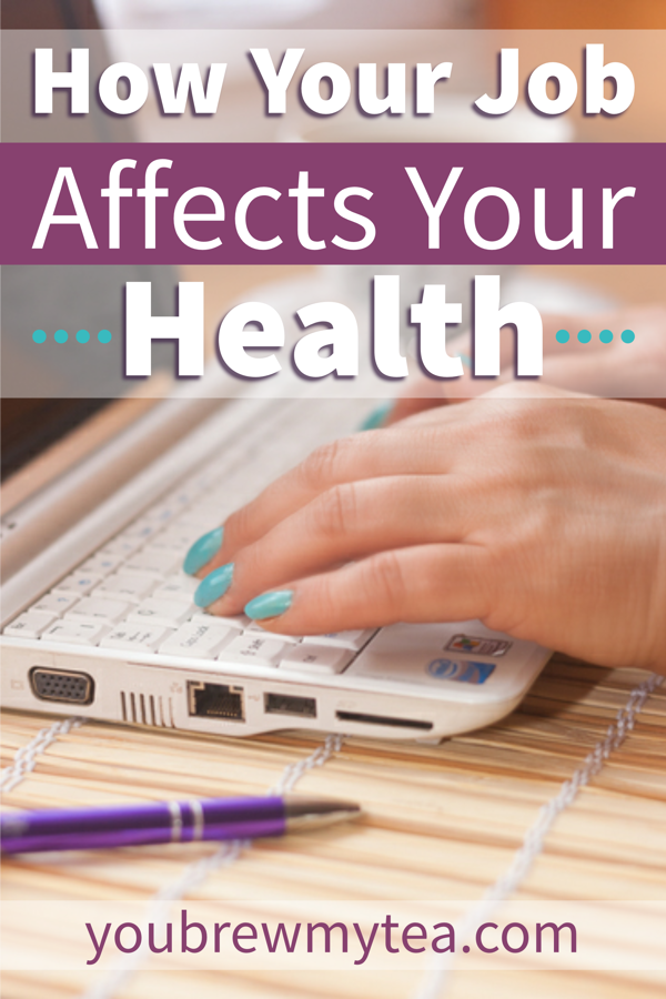 How Your Job Affects Your Health