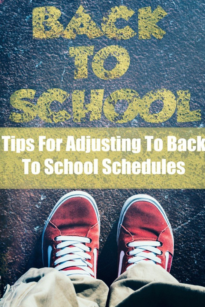 Tips For Adjusting To Back To School Schedules