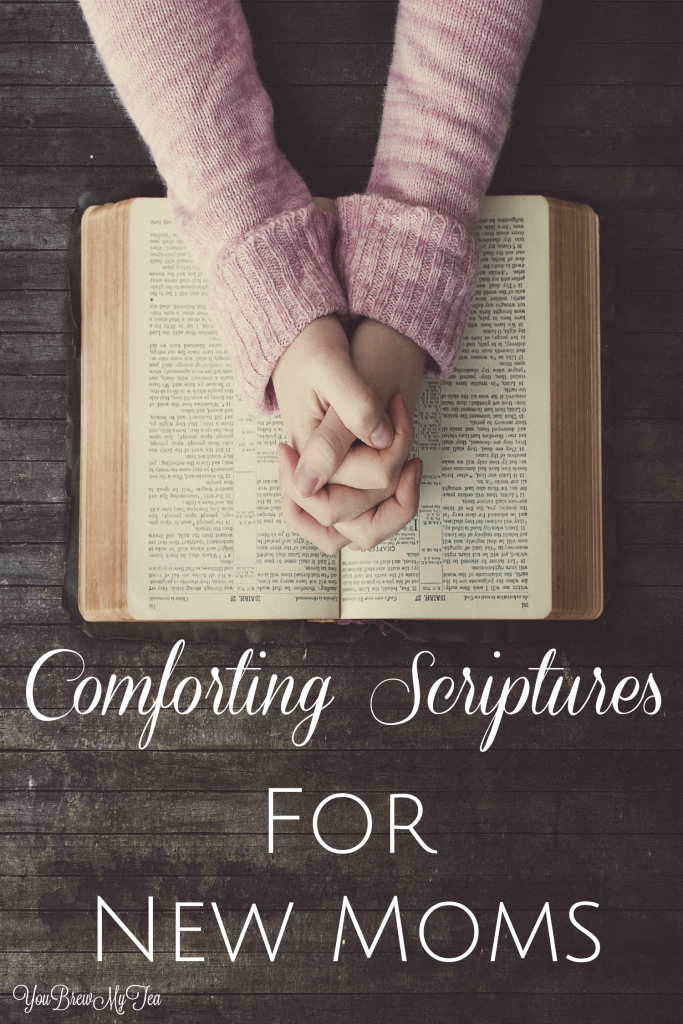 Comforting Scriptures For New Moms