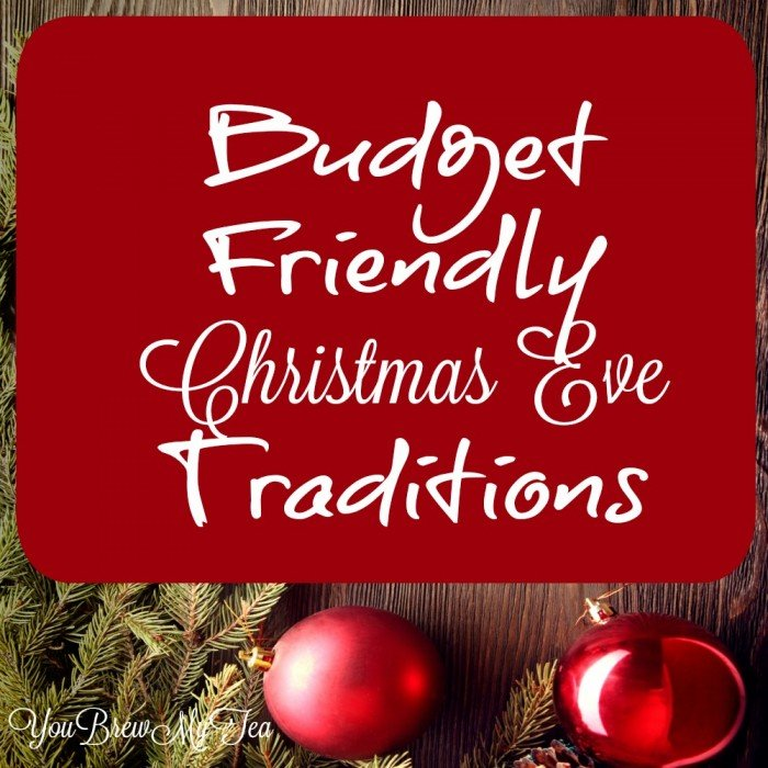 Budget Friendly Christmas Eve Traditions