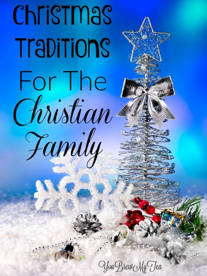 Christmas Traditions For The Christian Family