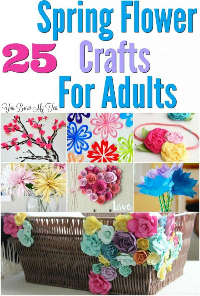 25 flower craft ideas for adults for Spring craft ideas for adults