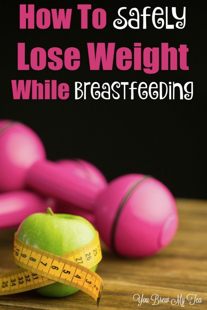 How to Safely Lose Weight While Breastfeeding