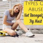 3 Types Of Abuse Not Recognized By Most