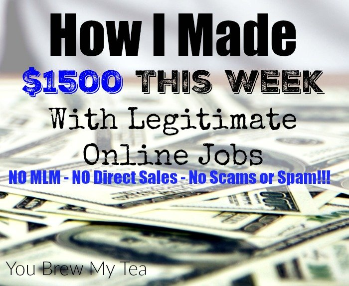 Legitimate Online Jobs are out there and can make you tons of money if you work hard!  Check out how we made $1500 this week alone!
