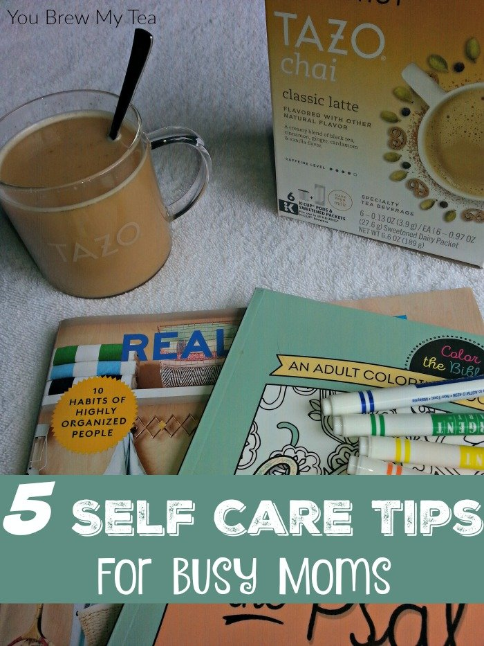 Self Care Ideas For Moms: 5 Easy Self Care Tips For Busy Moms