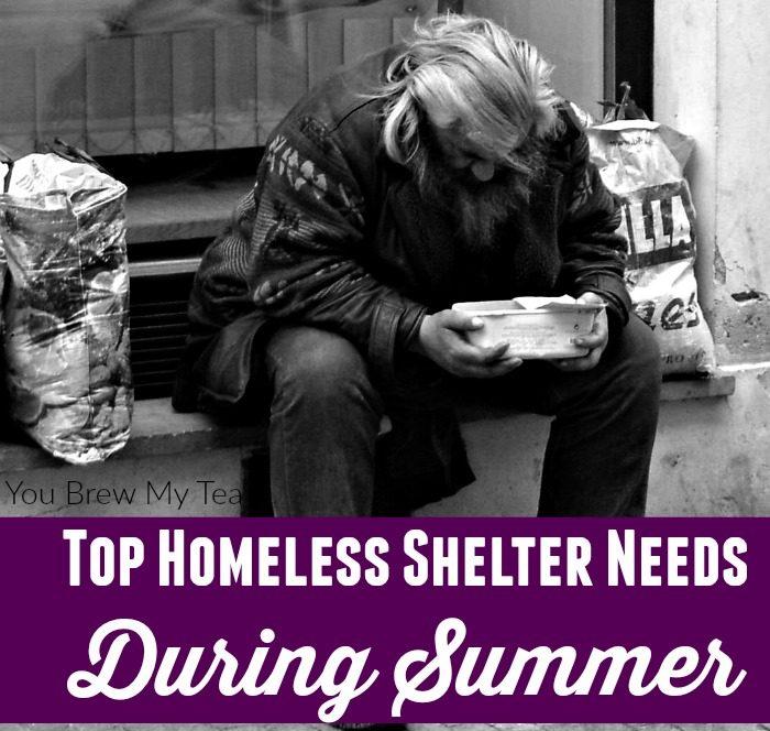 Top Homeless Shelter Needs During Summer