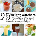 25 Weight Watchers Smoothie Recipes