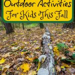 15 Fun Outdoor Activities For Kids This Fall