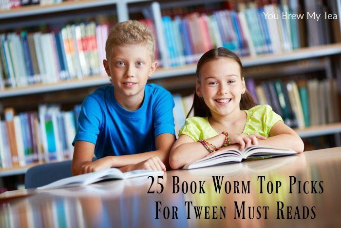 25 Book Worm Top Picks For Tween Must Reads