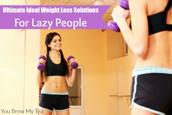 Ultimate ideal weight loss solutions for lazy people ultimate ideal weight loss solutions for lazy people ccuart Image collections