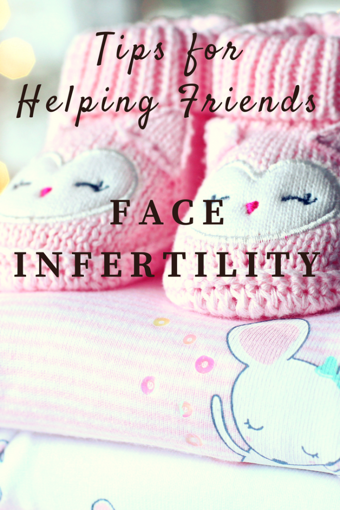 Tips for Helping Friends Face Infertility