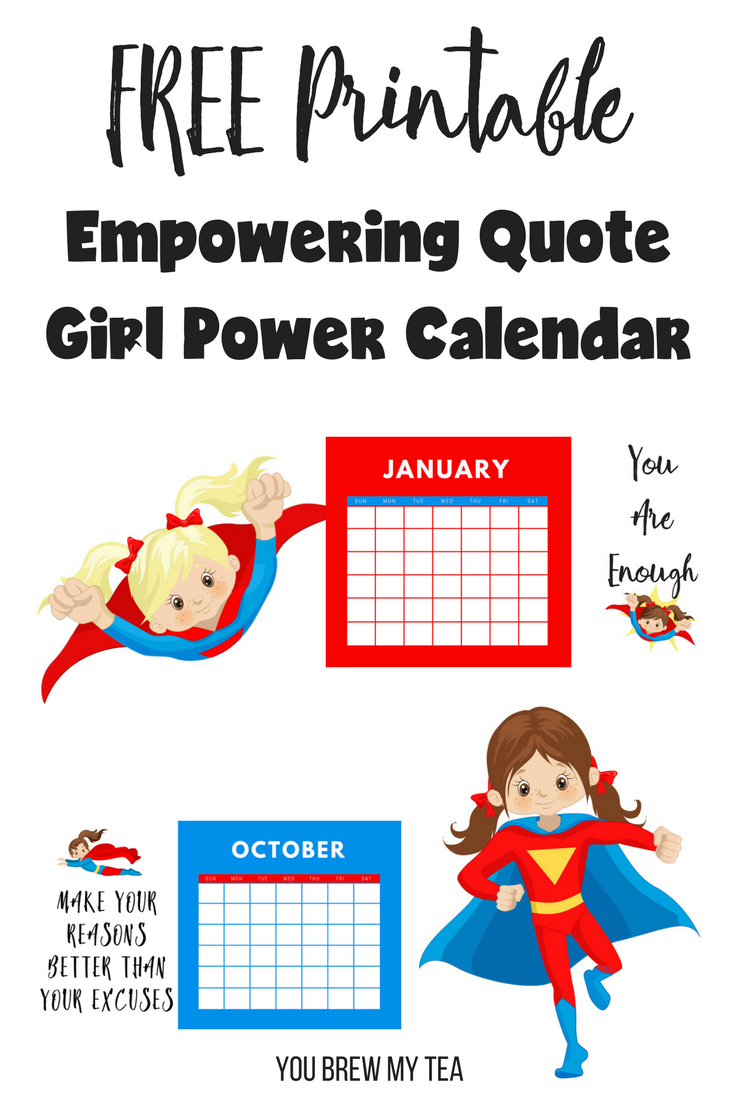 Girl Empowerment Quotes Free Printable Calendar Empowering Quotes For Girl Power
